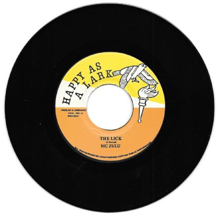 MC Zulu - The Lick / The Drastics - Who Dare Live? (Happy As A Lark) UK 7""
